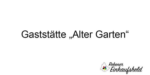 """Gaststätte """"Alter Garten"""""""