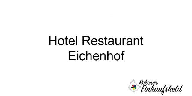 Hotel Restaurant Eichenhof